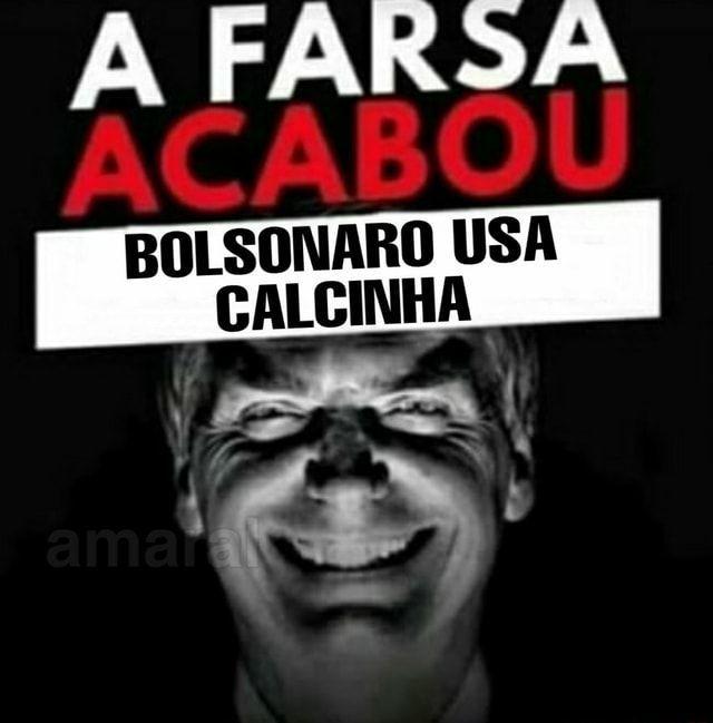 Bolsonaro usa calcinha?